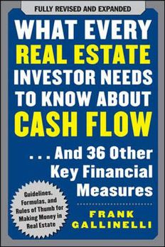 What Every Real Estate Investor Needs to Know About Cash Flow... And 36 Other Key Financial Measures book cover