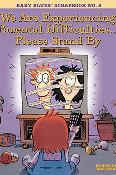 We Are Experiencing Parental Difficulties...Please Stand by book cover