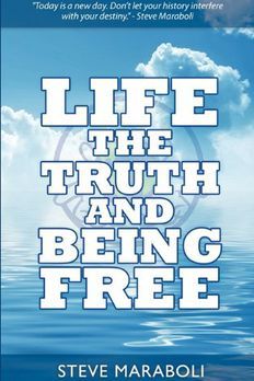 Life, the Truth, and Being Free book cover