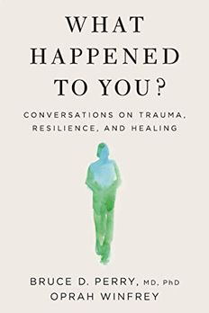 What Happened to You? book cover