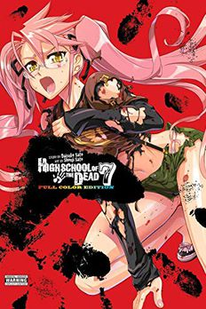 Highschool of the Dead (Color Edition), Vol. 7 book cover