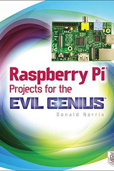 Raspberry Pi Projects for the Evil Genius book cover