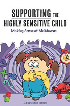 Supporting the Highly Sensitive Child book cover