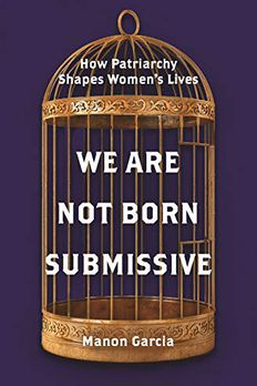 We Are Not Born Submissive book cover