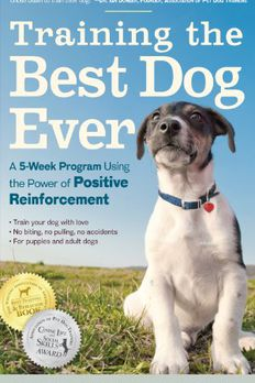Training the Best Dog Ever book cover