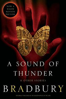 A Sound of Thunder and Other Stories book cover