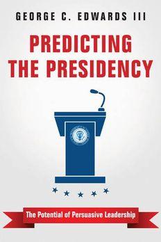 Predicting the Presidency book cover