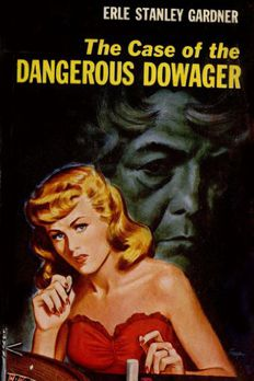 The Case of the Dangerous Dowager book cover