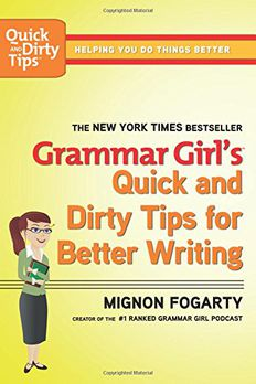 Grammar Girl's Quick and Dirty Tips for Better Writing book cover