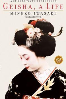 Geisha, A Life book cover