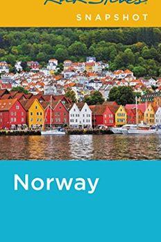 Rick Steves Snapshot Norway book cover