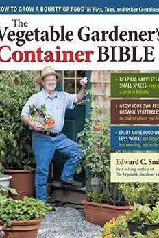 The Vegetable Gardener's Container Bible book cover