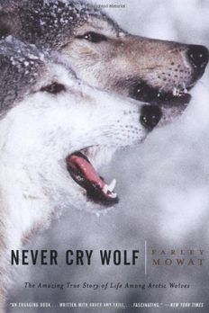 Never Cry Wolf  book cover
