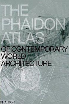 The Phaidon Atlas of Contemporary World Architecture book cover