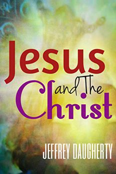 JESUS & THE CHRIST book cover