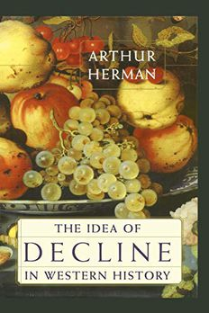 The Idea of Decline in Western History book cover