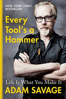 Every Tool's a Hammer book cover