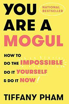 You Are a Mogul book cover