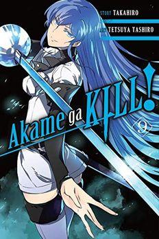 Akame ga KILL!, Vol. 9 book cover