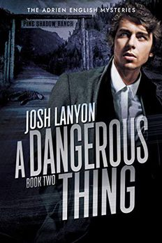 A Dangerous Thing book cover