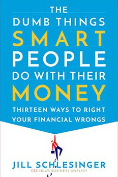 The Dumb Things Smart People Do with Their Money book cover