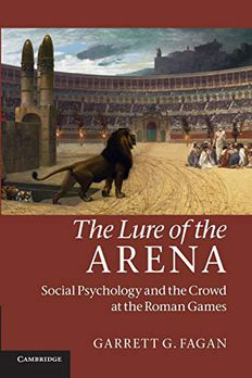 The Lure of the Arena book cover