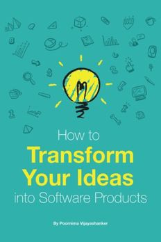 How to Transform Your Ideas Into Software Products book cover
