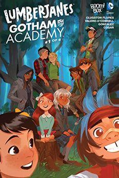 Lumberjanes/Gotham Academy #1 book cover