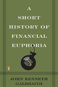 A Short History of Financial Euphoria book cover