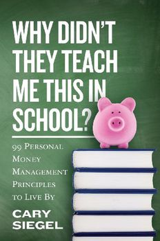 Why Didn't They Teach Me This in School? book cover