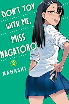 Don't Toy With Me, Miss Nagatoro, Vol. 2 book cover