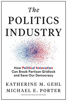 The Politics Industry book cover