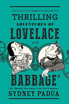The Thrilling Adventures of Lovelace and Babbage book cover