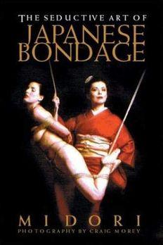 Seductive Art of Japanese Bondage book cover