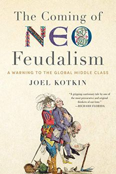 The Coming of Neo-Feudalism book cover