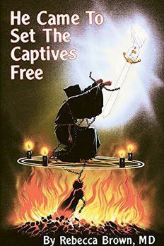 He Came to Set the Captives Free book cover