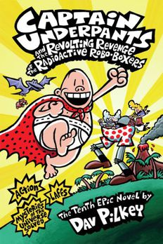 Captain Underpants and the Revolting Revenge of the Radioactive Robo-Boxers book cover