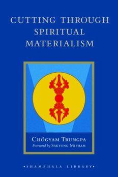 Cutting Through Spiritual Materialism book cover