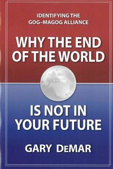 Why The End Of The World Is Not In Your Future book cover