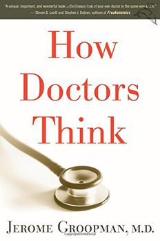 How Doctors Think book cover