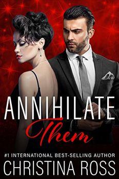 Annihilate Them (Annihilate Me) book cover