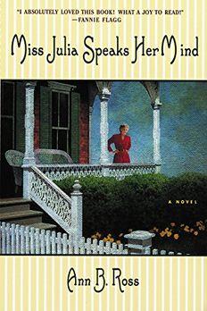 Miss Julia Speaks Her Mind book cover