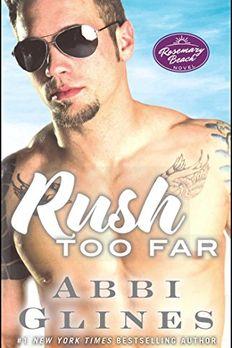 Rush Too Far book cover