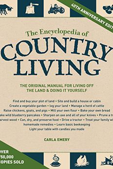 The Encyclopedia of Country Living, 40th Anniversary Edition book cover