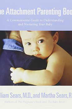 The Attachment Parenting Book  book cover