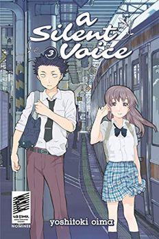 A Silent Voice, Vol. 3 book cover