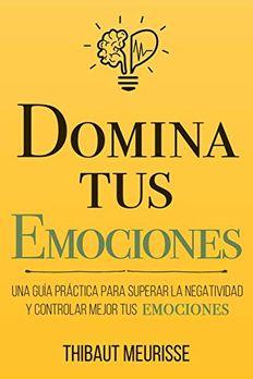 Domina Tus Emociones book cover