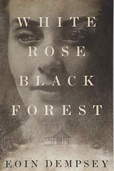 White Rose, Black Forest book cover