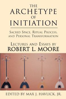 The Archetype of Initiation book cover