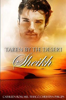 Taken by the Desert Sheikh Collection book cover